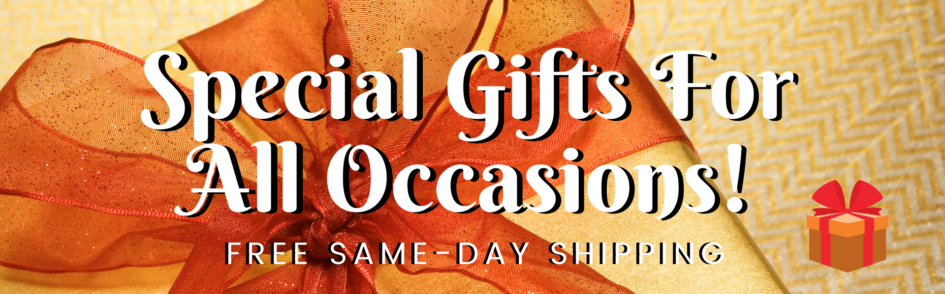 Special gifts for all occasions